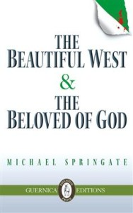 Beautiful West and the Beloved of God