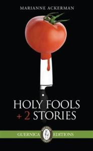 Holy Fools and 2 Stories
